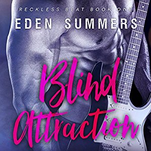 Blind Attraction: Reckless Beat, Book 1